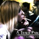 Kenzie Reeves, Joanna Angel, Small Hands  – Trailer Park Taboo – Part 1 Existence Is An Imperfection HD 2018