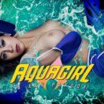 VRCosplayX – Julia De Lucia – Aquagirl: Sub Diego a XXX Parody