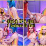 Purple_Bitch, Sia_Siberia, Catch_My_Vibe – 4K Anal & DP & Cum 3 Lesbians In Pool FullHD 1080p